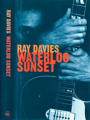 Ray Davies - Waterloo Sunset.   Images of Ray Davies by Caroline Hyman